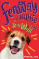 Cover for Fenway and Hattie in the wild