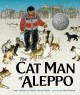 Cover for The cat man of Aleppo
