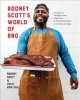 Cover for Rodney Scott's World of Bbq: Every Day Is a Good Day