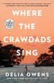 Cover for Where the crawdads sing [Large Print]