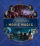 Cover for Fantastic beasts: the crimes of Grindelwald: movie magic