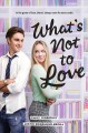 Cover for What's not to love