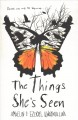 Cover for The things she's seen