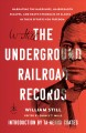 Cover for The Underground Railroad records: narrating the hardships, hairbreadth esca...