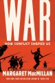 Cover for War: how conflict shaped us