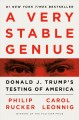 Cover for A very stable genius: Donald J. Trump's testing of America