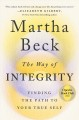 Cover for The way of integrity: finding the path to your true self