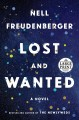 Cover for LOST AND WANTED [large print]: A NOVEL [Large Print]