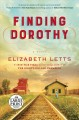 Cover for Finding dorothy: a novel [Large Print]