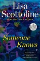 Cover for Someone knows [Large Print]