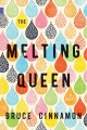 Cover for The Melting Queen: a novel