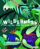Cover for Wilderness: Earth's Amazing Habitats
