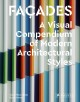 Cover for Faȧdes: A Visual Compendium of Modern Architectural Styles