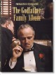 Cover for Steve Schapiro. the Godfather Family Album ئ 40th Anniversary Edition: The...