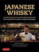 Cover for Japanese whisky: the ultimate guide to the world's most desirable spirit