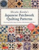 Cover for Shizuko Kuroha's Japanese patchwork quilting patterns