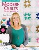 Cover for Modern quilts: block by block: 12 modern quilt projects