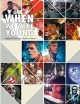 Cover for When We Were Young: Magical Films That Made Us Dream