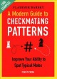 Cover for A Modern Guide to Checkmating Patterns: Improve Your Ability to Spot Typica...