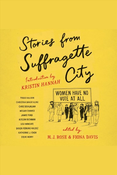 Stories from suffragette city .