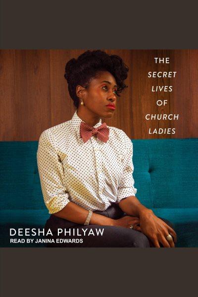 The secret lives of church ladies .