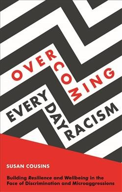 Overcoming everyday racism