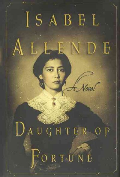 Daughter of fortune : a novel