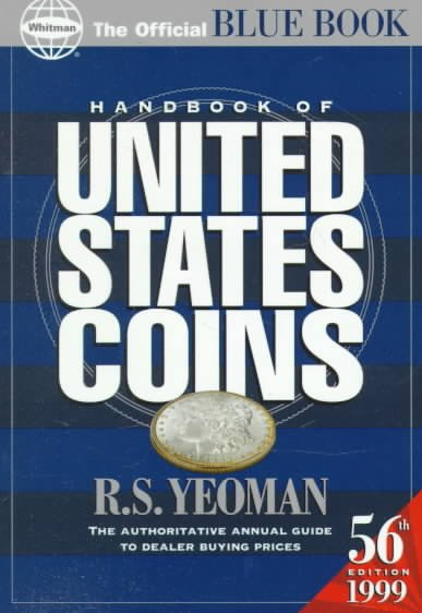 1999 Handbook of United States Coins: Official Blue Book of United States Coins (Serial)