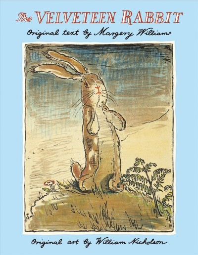 The velveteen rabbit ; or, How toys become real
