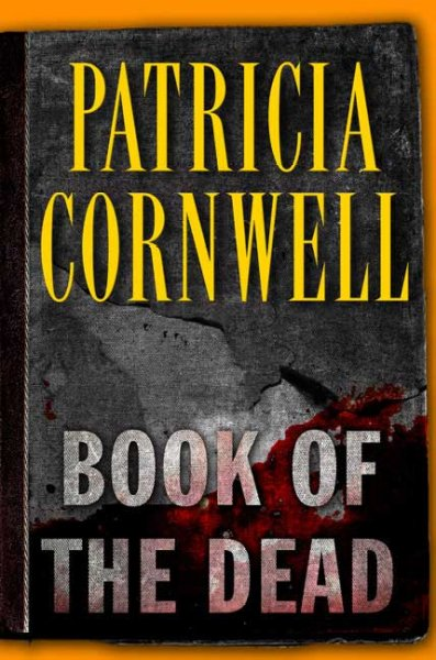 Book of the Dead (Kay Scarpetta, No. 15)