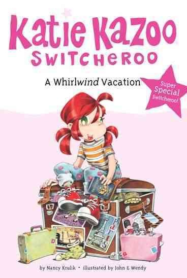 A Whirlwind Vacation (Katie Kazoo, Switcheroo: Super Special)