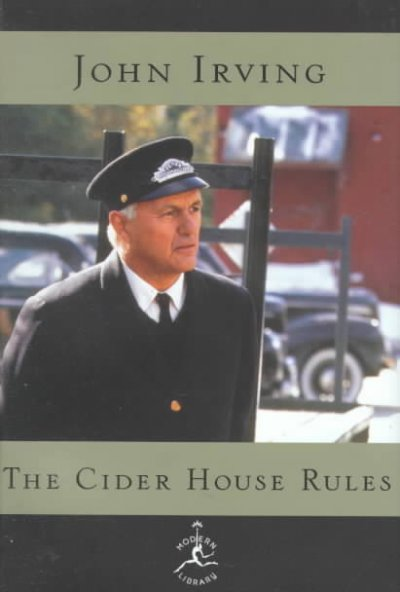 The Cider House Rules: A Novel (Modern Library)