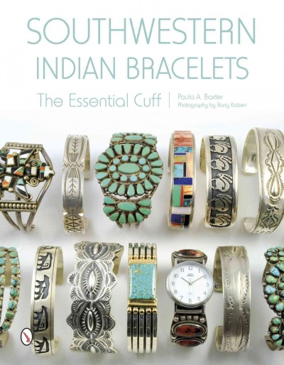 Southwestern Indian bracelets : the essential cuff