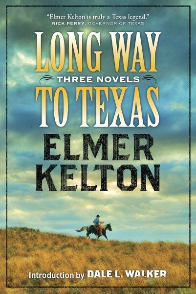 Long Way to Texas (Joe Pepper / Long Way to Texas / Eyes of the Hawk)