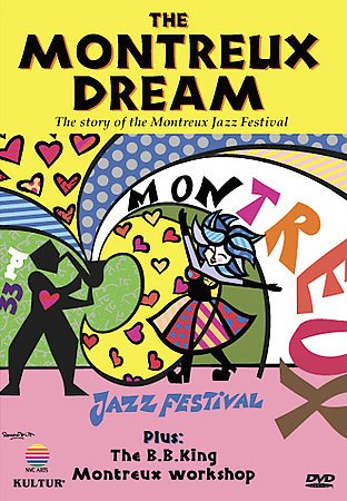 The Montreux dream the story of the Montreux Jazz Festival