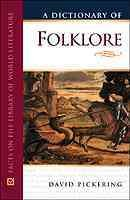 A Dictionary of Folklore (Facts on File Library of World Literature)