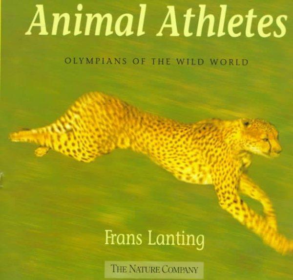 Animal Athletes: Olympians of the Wild World