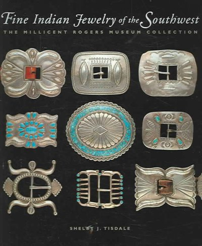 Fine Indian jewelry of the Southwest : the Millicent Rogers Museum collection
