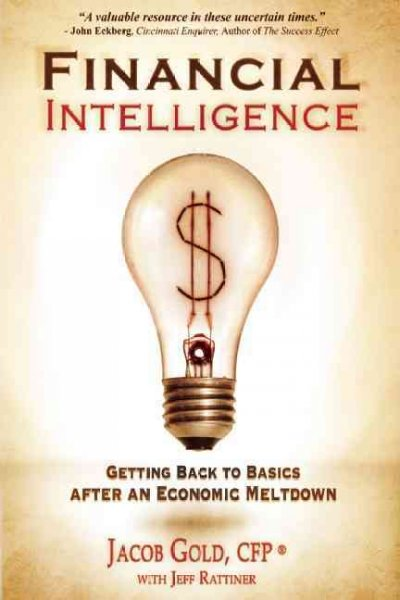 Financial intelligence : getting back to the basics after an economic meltdown