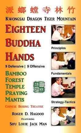 18 Buddha Hands: Southern Praying Mantis Kung Fu