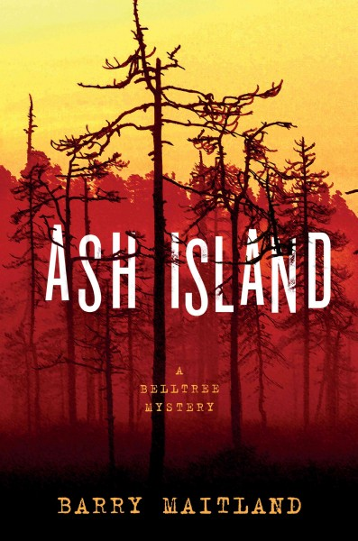 Ash Island: A Belltree Mystery (The Belltree Trilogy)