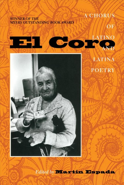 El Coro : a chorus of Latino and Latina poetry