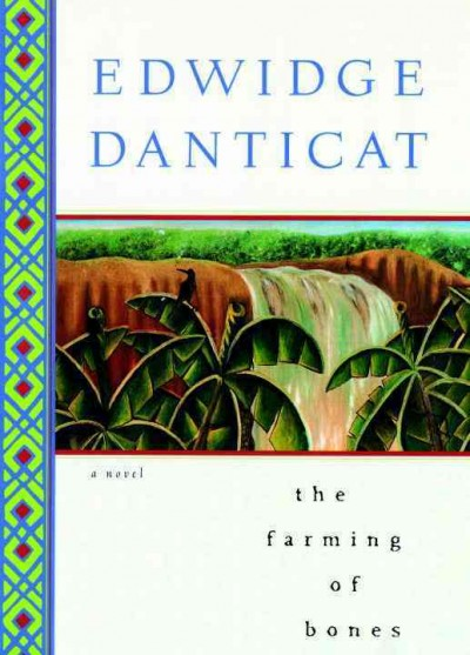 The Farming of bones : a novel