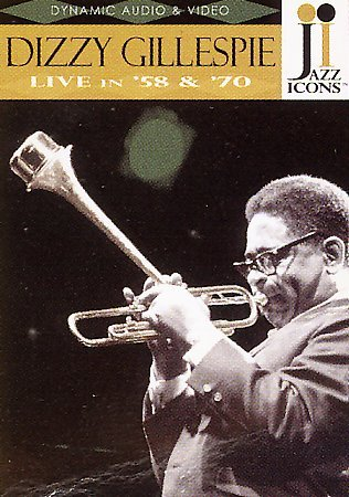 Dizzy Gillespie live in '58 and '70
