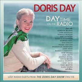 Day time on the radio : lost radio duets from the Doris Day show (1952-1953)