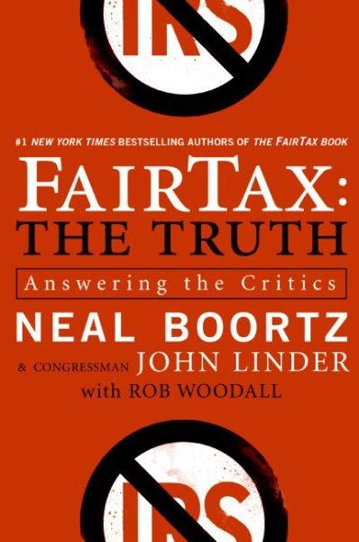 FairTax, the truth : answering the critics