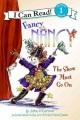 Fancy Nancy : the show must go on