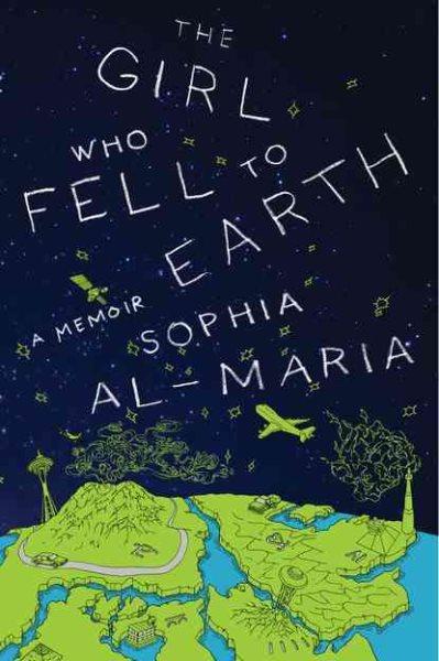 The Girl who fell to Earth : a memoir