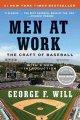 Men at work : the craft of baseball