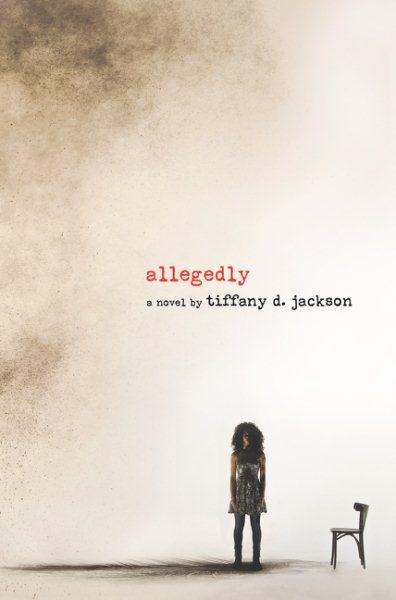 Allegedly : a novel